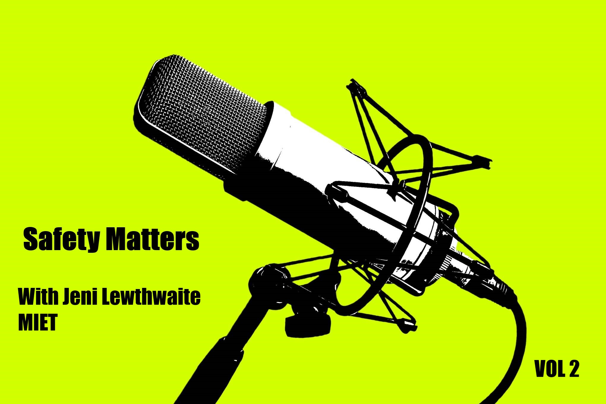 Jeni Lewthwaite talks to Alan Carole as part of his Safety Matters Series