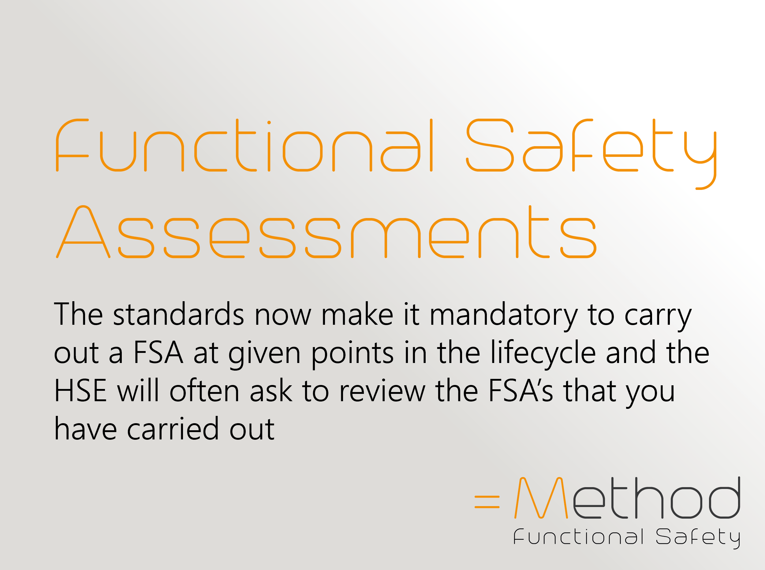 The Focus on Functional Safety Assessments by the HSE is increasing